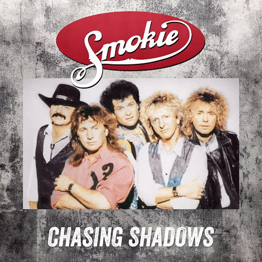 Smokie альбом Chasing Shadows