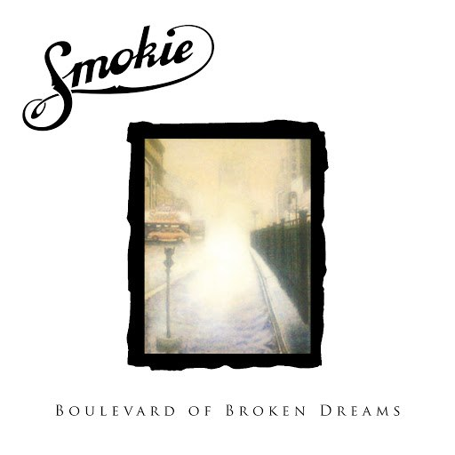 Smokie альбом Boulevard of Broken Dreams