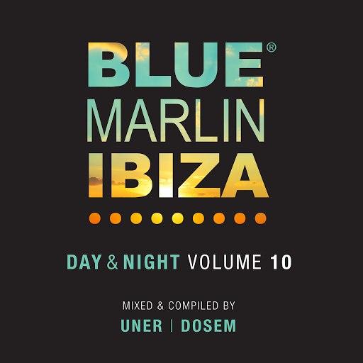 Dosem альбом Blue Marlin Ibiza (Day & Night / Vol. 10)