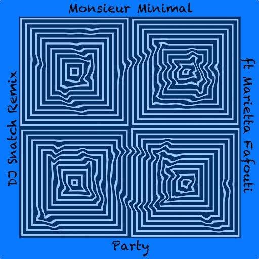 Monsieur Minimal альбом Party (Dj Snatch Remix)
