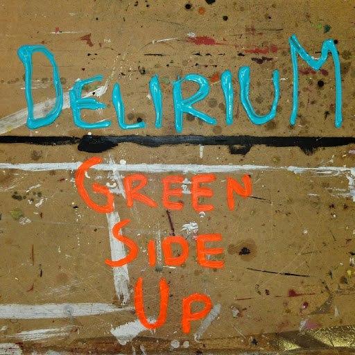 Delirium альбом Green Side Up