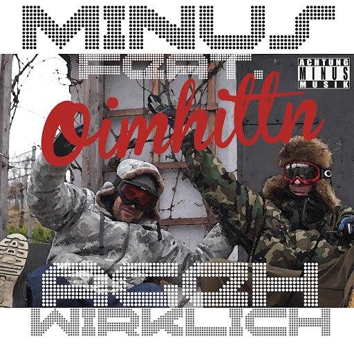 Minus альбом Oimhittn feat. A.geh Wirklich?