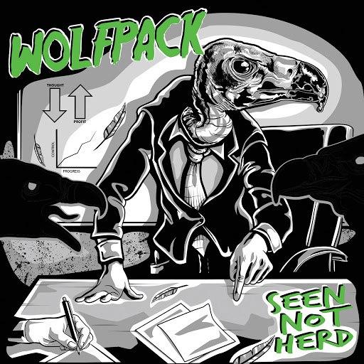 Wolfpack альбом Seen Not Herd