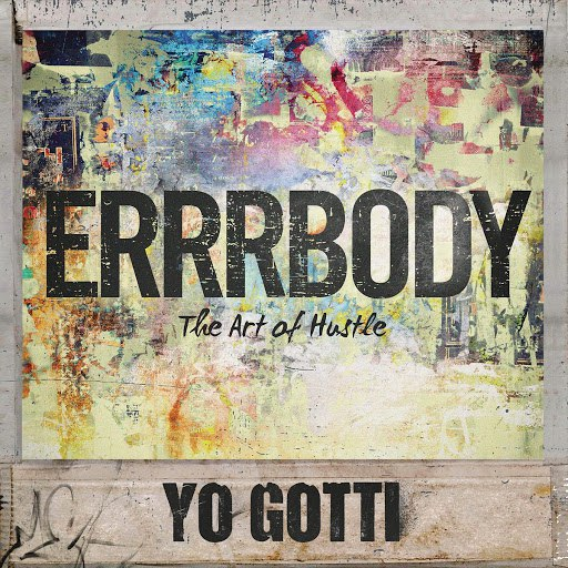 Yo Gotti альбом Errrbody