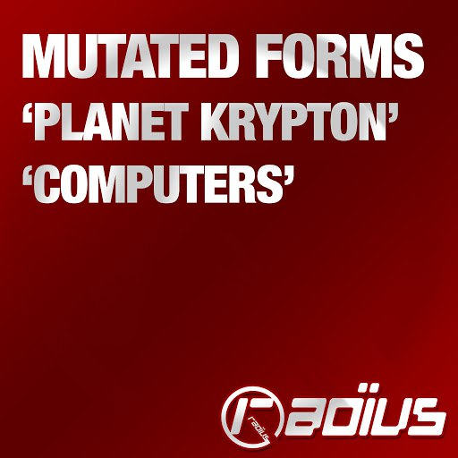 Mutated Forms альбом Planet Krypton / Computers