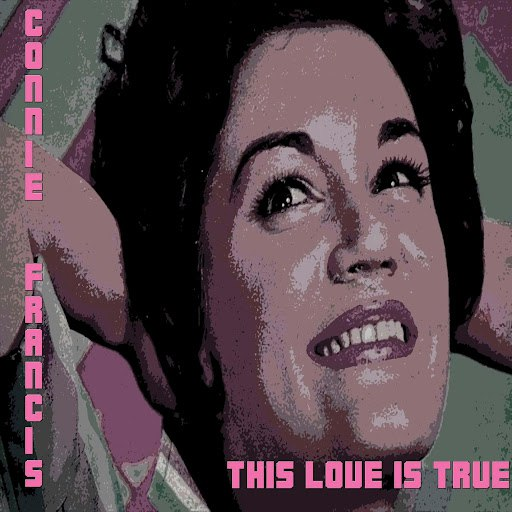 Connie Francis альбом This Love Is True