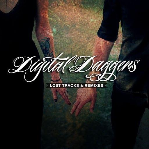 Digital Daggers альбом Lost Tracks & Remixes