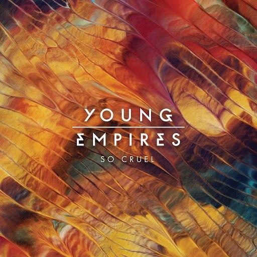 Young Empires альбом So Cruel