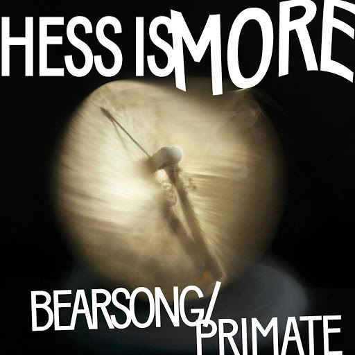 Hess Is More альбом Bearsong / Primate
