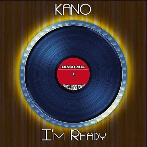 kano альбом I'm Ready (Disco Mix - Original 12 Inch Version)