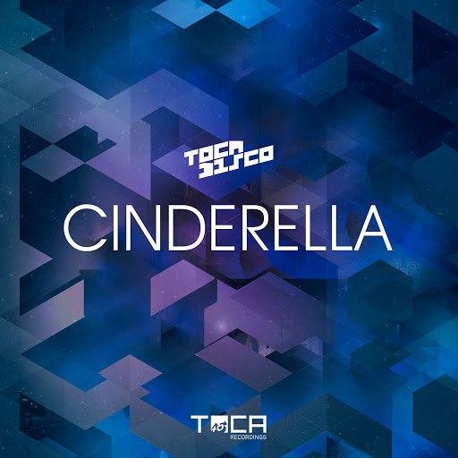 Tocadisco альбом Cinderella