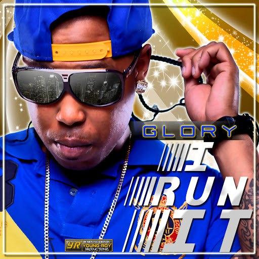 Glory альбом I Run It