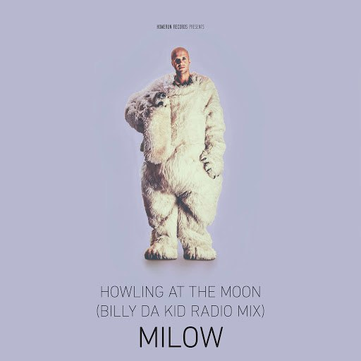 Milow альбом Howling At The Moon (Billy Da Kid Radio Mix)