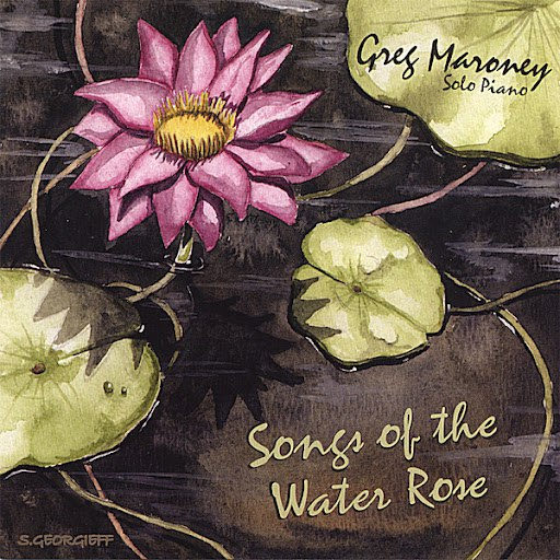 Greg Maroney альбом Songs of the Water Rose
