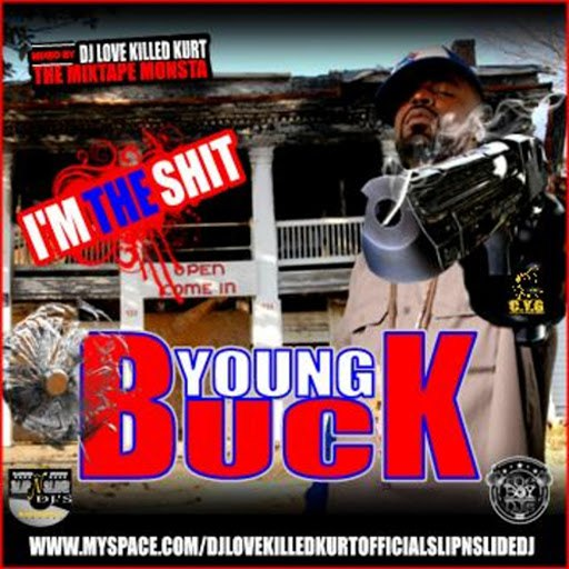 Young Buck альбом I'm the Shit 153