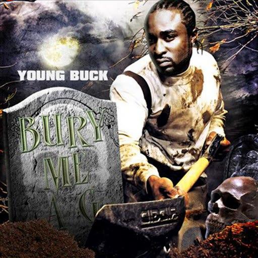 Young Buck альбом Bury Me a G