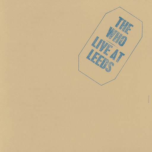 The Who альбом Live At Leeds (25th Anniversary Edition)