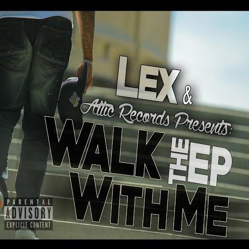 Lex альбом Walk With Me EP