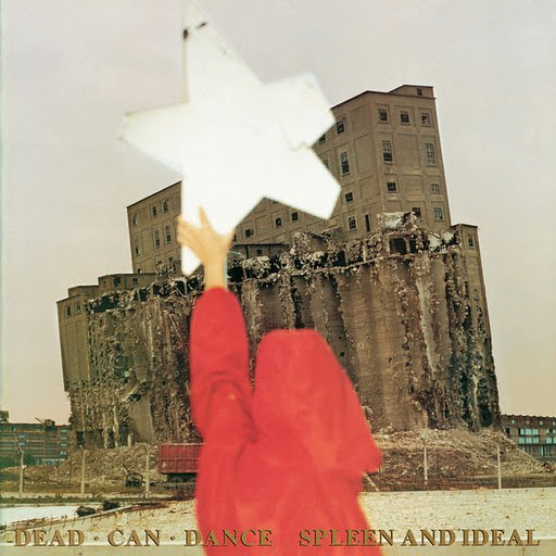 Dead Can Dance альбом Spleen And Ideal (Remastered)