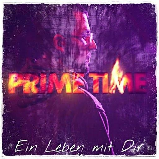 Prime Time альбом Ein Leben mit Dir