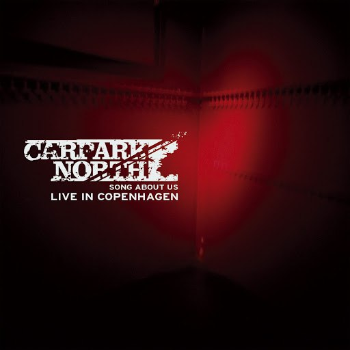 Carpark North альбом Song About Us - Live In Copenhagen