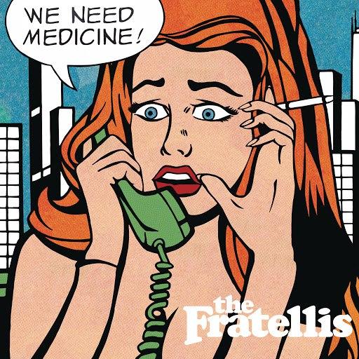 The Fratellis альбом We Need Medicine