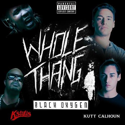 Black Oxygen альбом Whole Thang (feat. Kstylis & Kutt Calhoun)