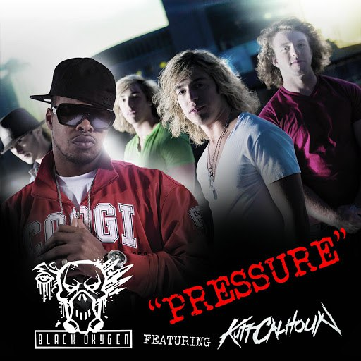 Black Oxygen альбом Pressure Feat. Kutt Calhoun