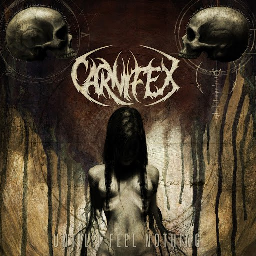 Carnifex альбом Until I Feel Nothing