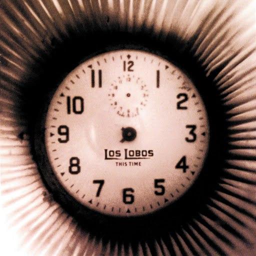 Los Lobos альбом This Time
