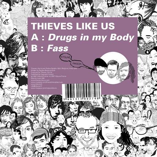 Thieves Like Us альбом Kitsuné: Drugs in My Body