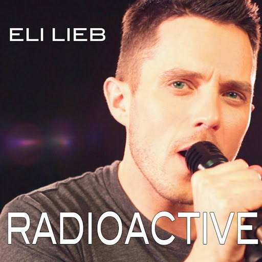 Eli Lieb альбом Radioactive
