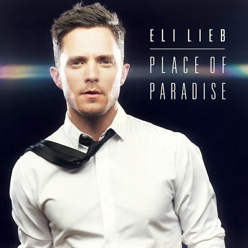 Eli Lieb альбом Place of Paradise