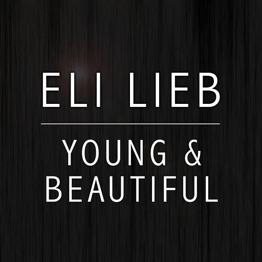 Eli Lieb альбом Young and Beautiful