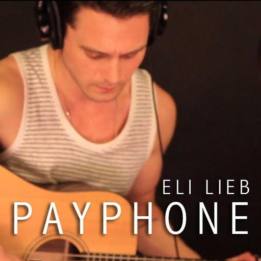 Eli Lieb альбом Payphone (Cover)