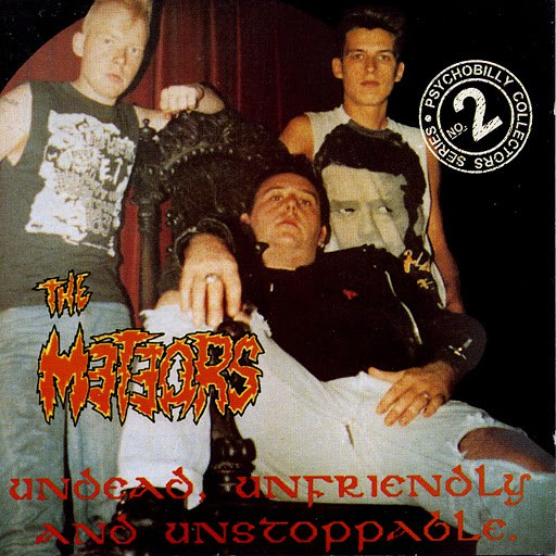 The Meteors альбом Undead, Unfriendly & Unstoppable