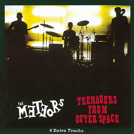 The Meteors альбом Teenagers From Outer Space