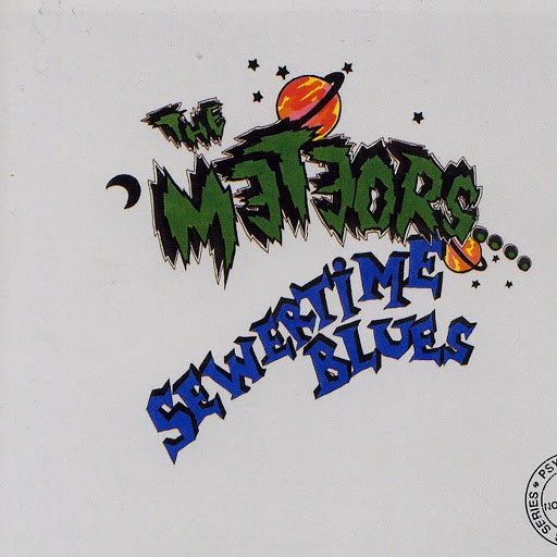 The Meteors альбом Sewertime Blues