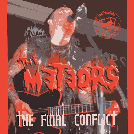 The Meteors альбом The Final Conflict