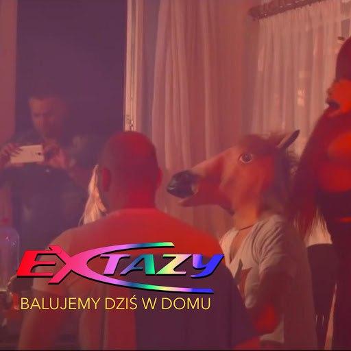 Extazy альбом Balujemy Dziś W Domu