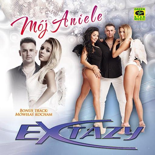 Extazy альбом Aniele Mój