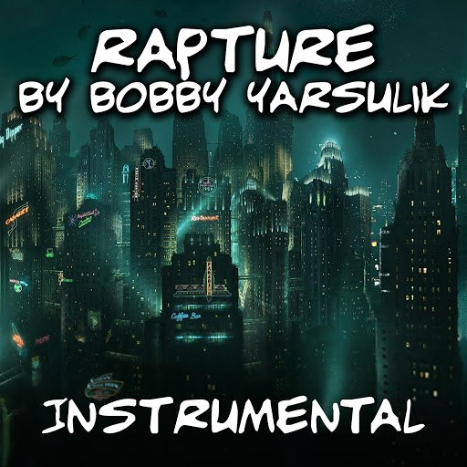 Bobby Yarsulik альбом Rapture (Instrumental)