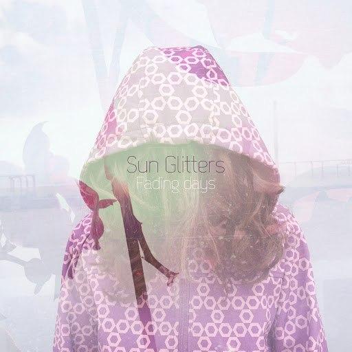Sun Glitters альбом Fading Days