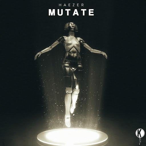 Haezer альбом Mutate
