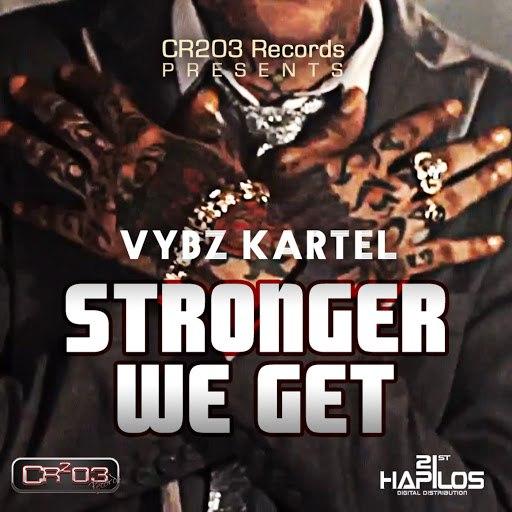Vybz Kartel альбом Stronger We Get