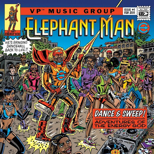 Elephant man альбом Dance & Sweep! - Adventures Of The Energy God
