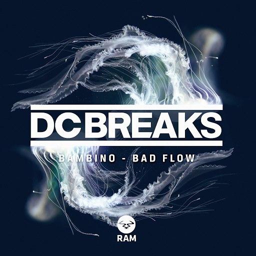 DC Breaks альбом Bambino / Bad Flow