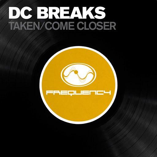 DC Breaks альбом Taken / Come Closer