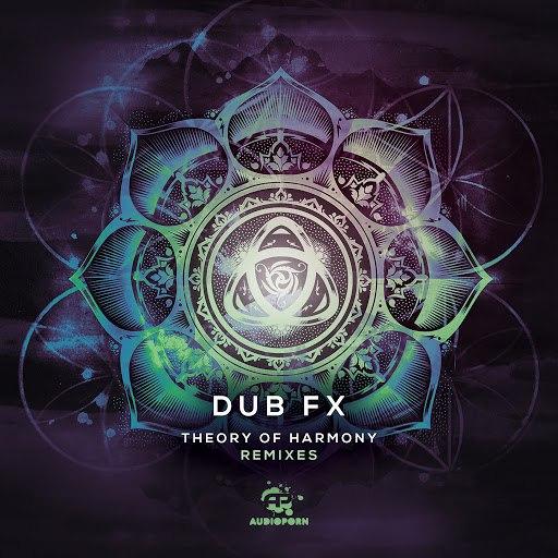 Dub FX альбом Theory Of Harmony Remixes