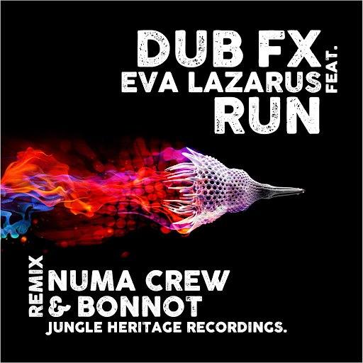 Dub FX альбом Run (Numa Crew & Bonnot Remix) [feat. Eva Lazarus]